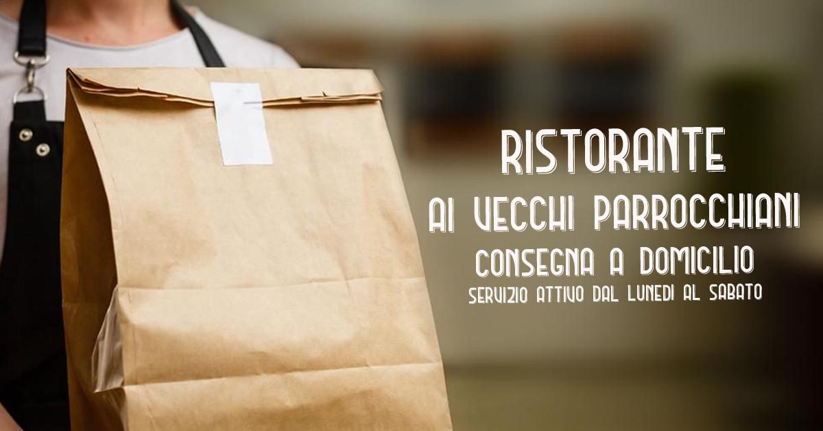 Ristorante Sacchetto Menu Di Natale.Consegne A Domicilio Nel Comune Di Udine Ristorante Ai Vecchi Parrocchiani Food Experience